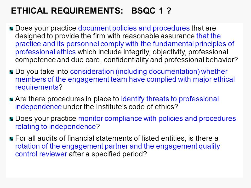 ETHICAL REQUIREMENTS: BSQC 1 .