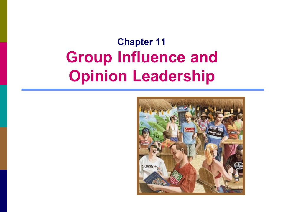 11-2 Reference Groups Reference group: an actual or imaginary individual/group that influences an individual's evaluations, aspirations, or behavior