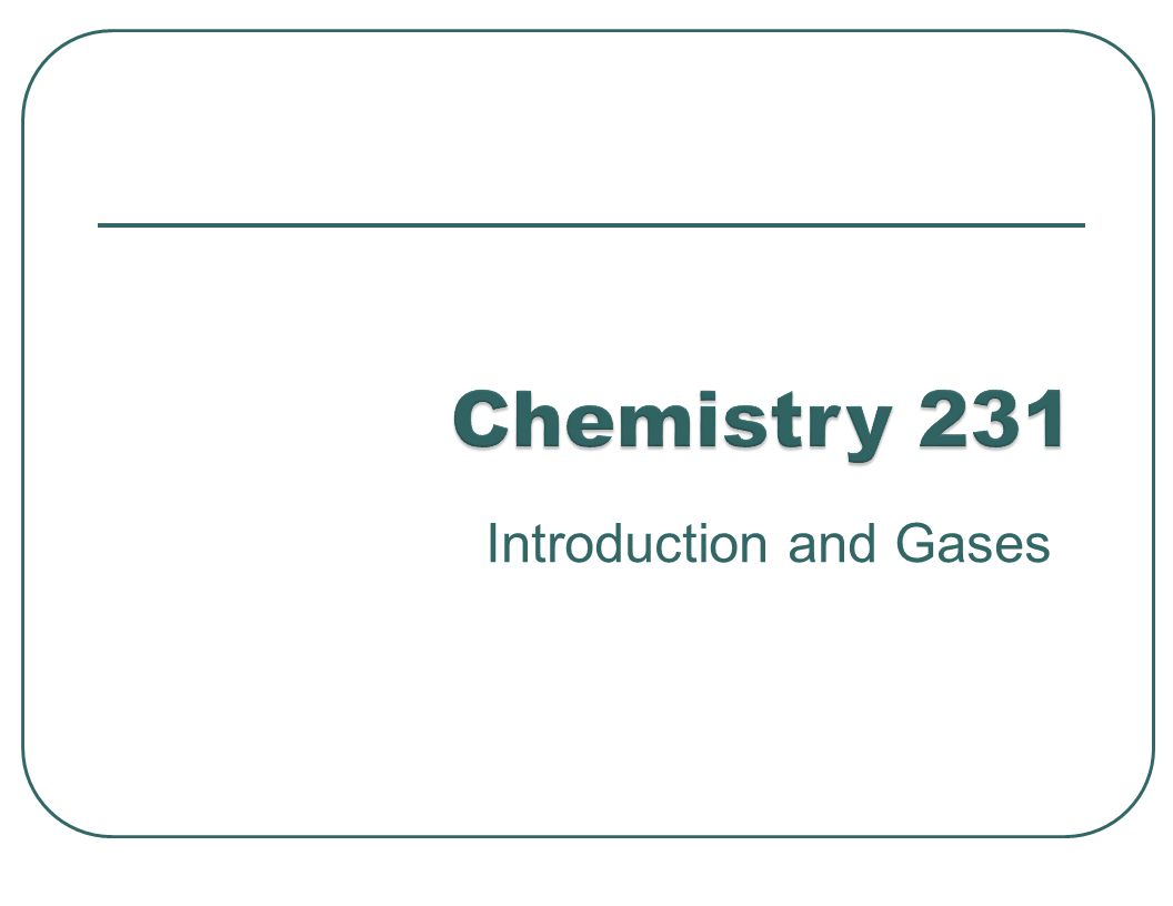 Introduction and Gases