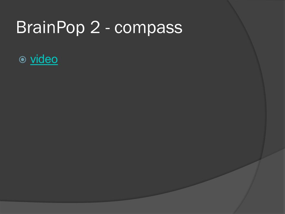 BrainPop 2 - compass  video video