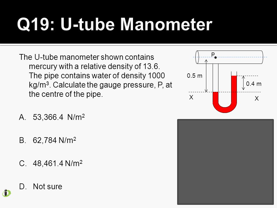 The U-tube manometer shown contains mercury with a relative density of 13.6.