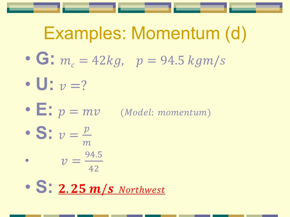 Examples: Momentum (d)