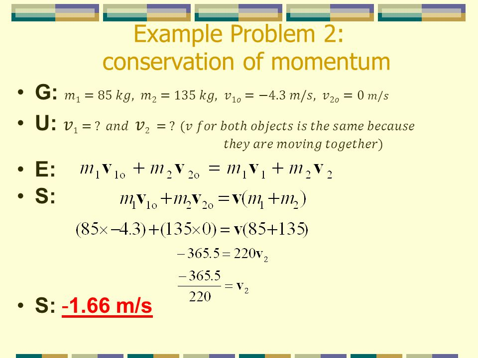 Example Problem 2: conservation of momentum