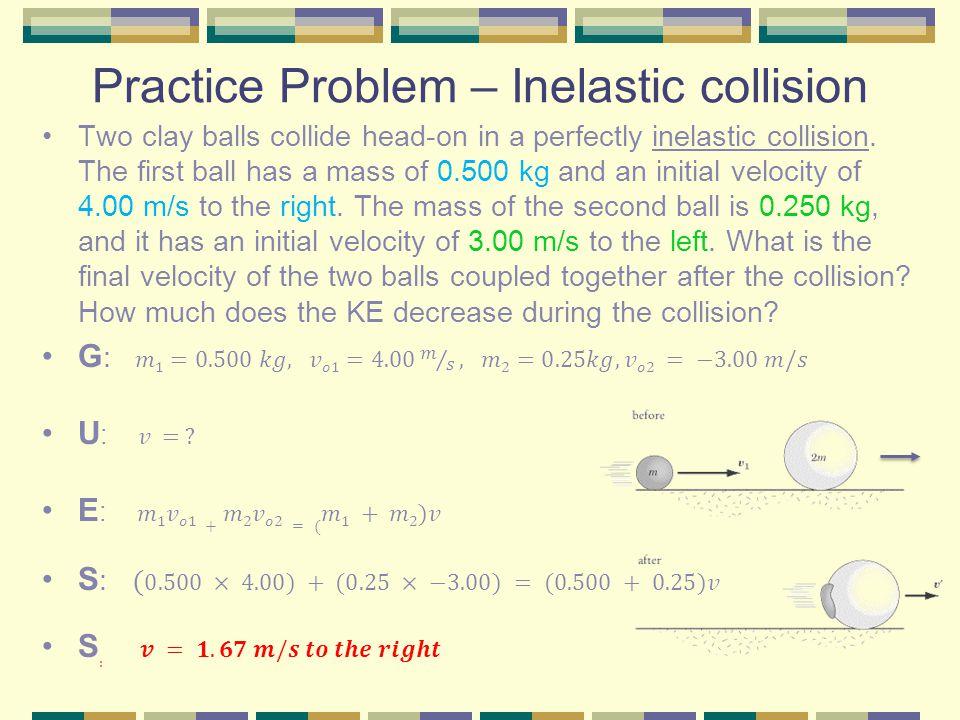 Practice Problem – Inelastic collision