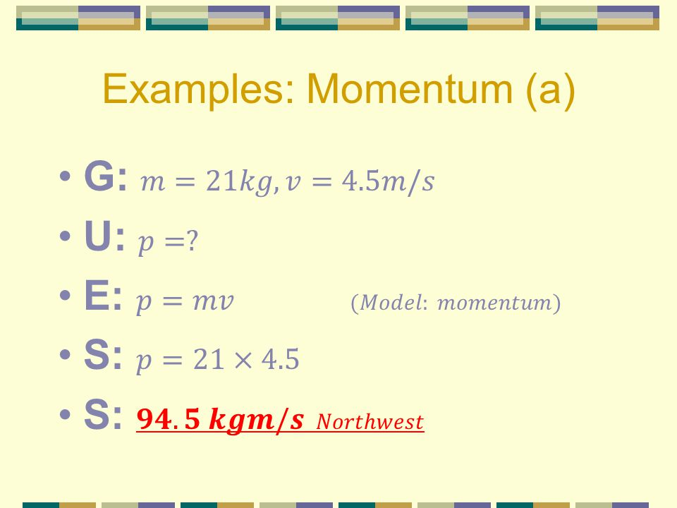 Examples: Momentum (a)