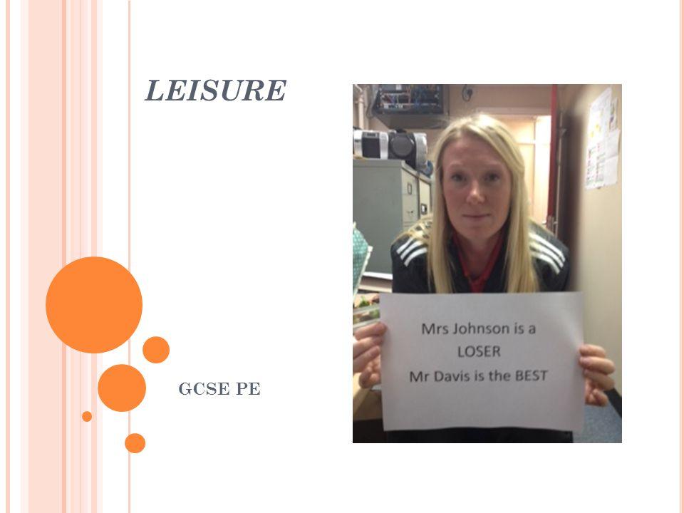 LEISURE GCSE PE
