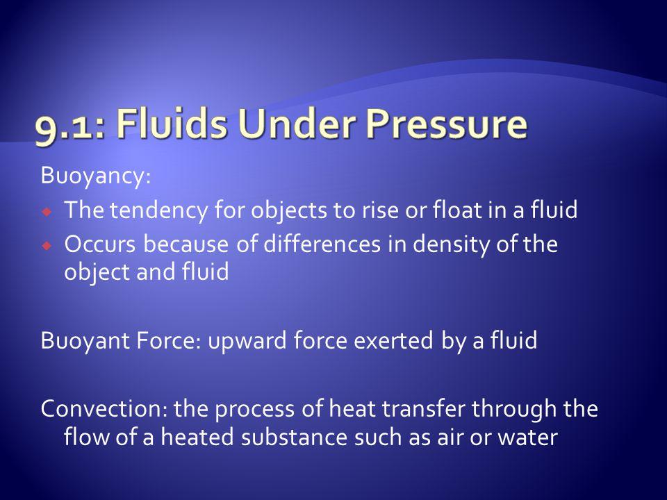 Watch Brainpop Buoyancy http://www.brainpop.com/science/motionsforcesa ndtime/buoyancy/preview.weml http://www.youtube.com/watch?v=2afDLk- JzEY&feature=related
