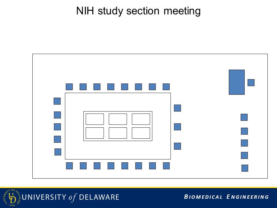 B IOMEDICAL E NGINEERING NIH study section meeting
