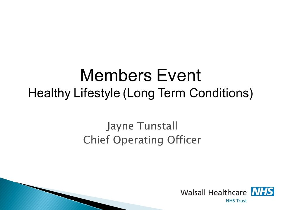 Jayne Tunstall Chief Operating Officer Members Event Healthy Lifestyle (Long Term Conditions)