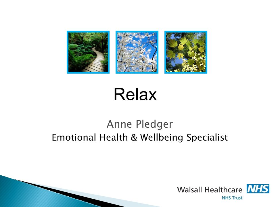 Anne Pledger Emotional Health & Wellbeing Specialist Relax