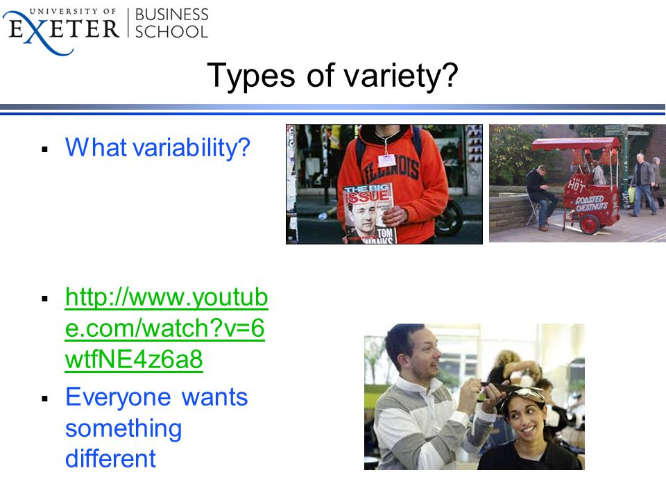 Types of variety.  What variability.