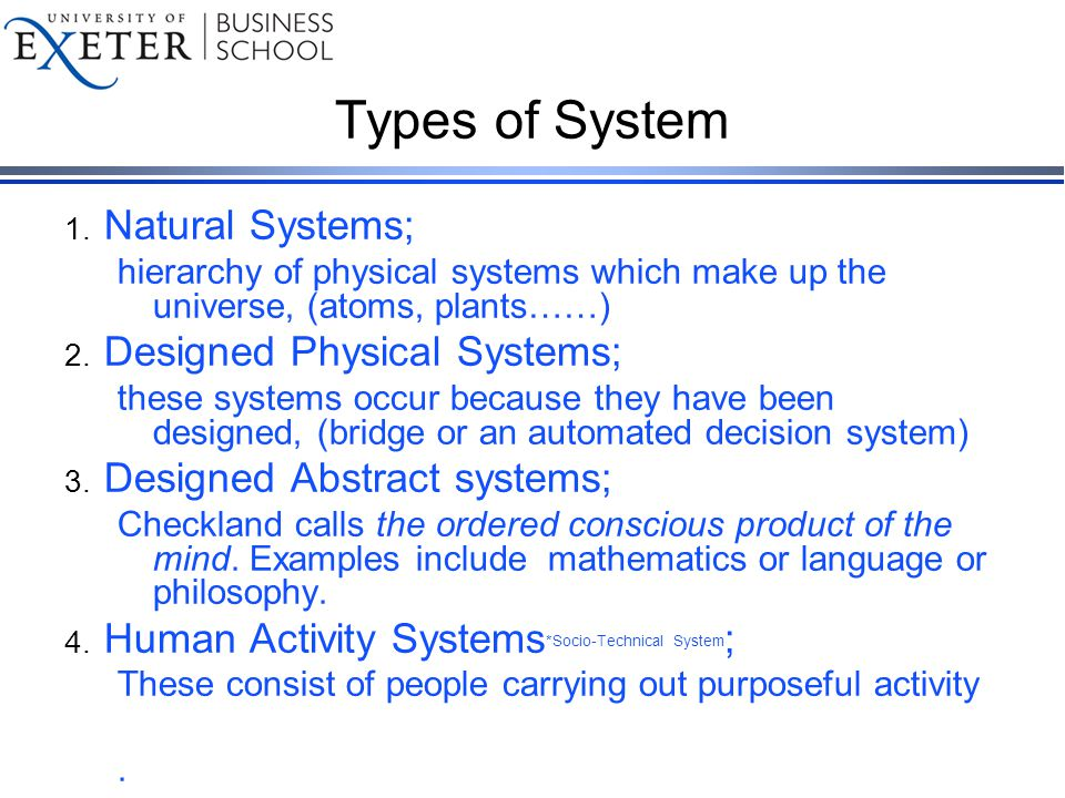 Types of System 1.