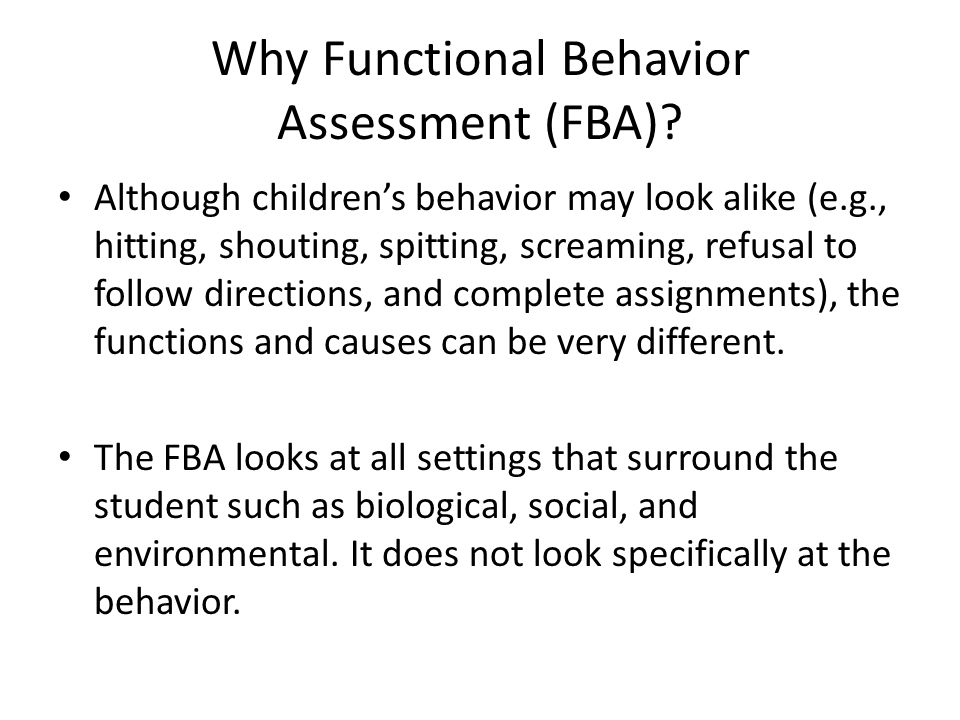 Why Functional Behavior Assessment (FBA).