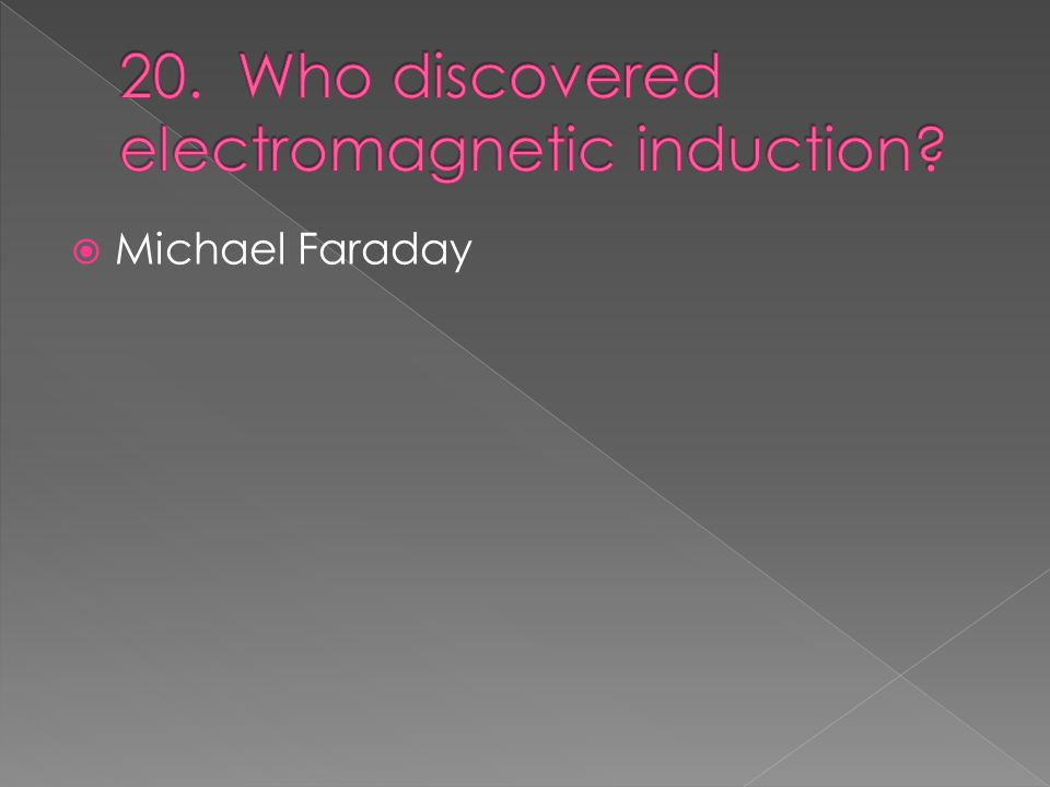  Michael Faraday