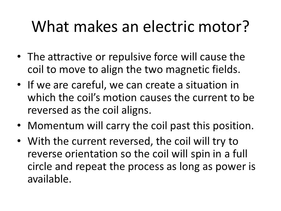 What makes an electric motor.