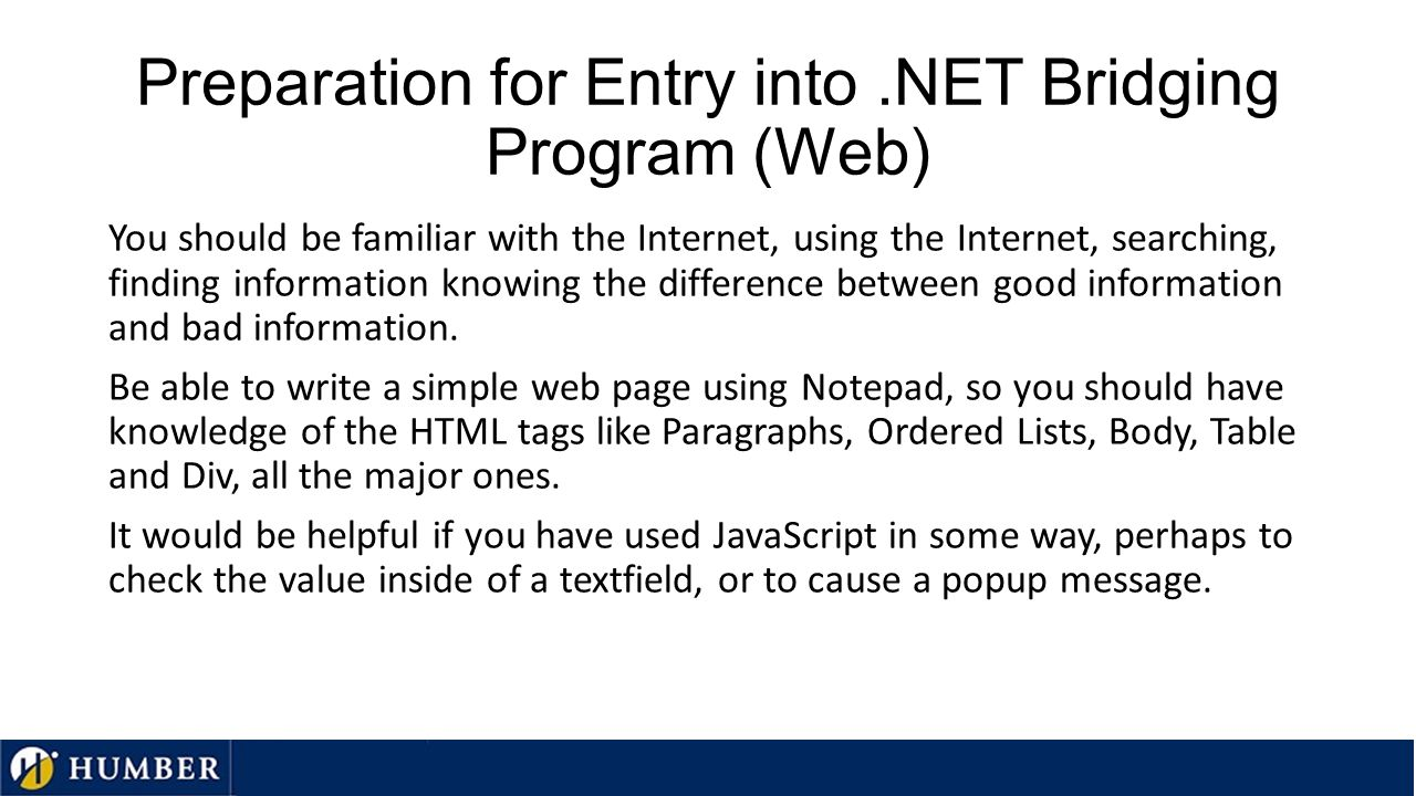 Preparation for Entry into.NET Bridging Program (Programming) For the C# programming part of the course it is important for you to understand the fund