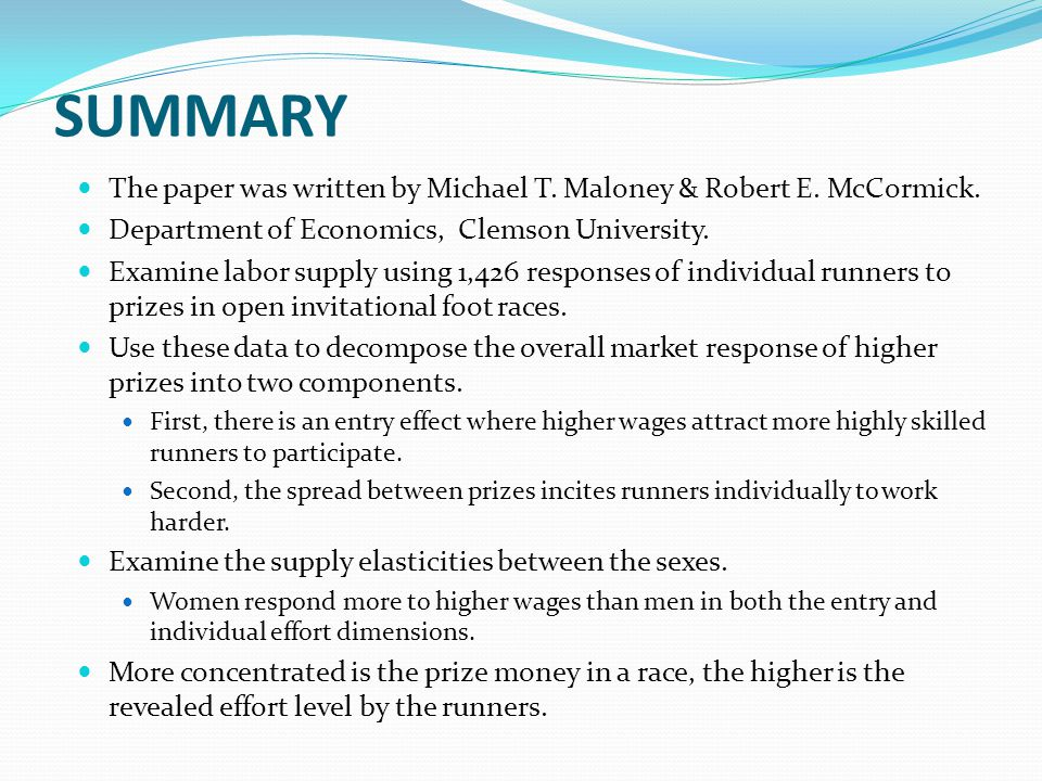 SUMMARY The paper was written by Michael T. Maloney & Robert E.