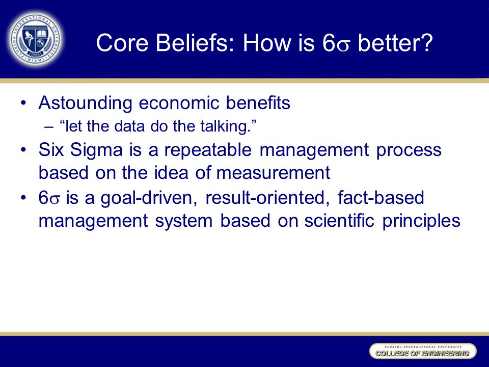 Core Beliefs: How is 6  better.