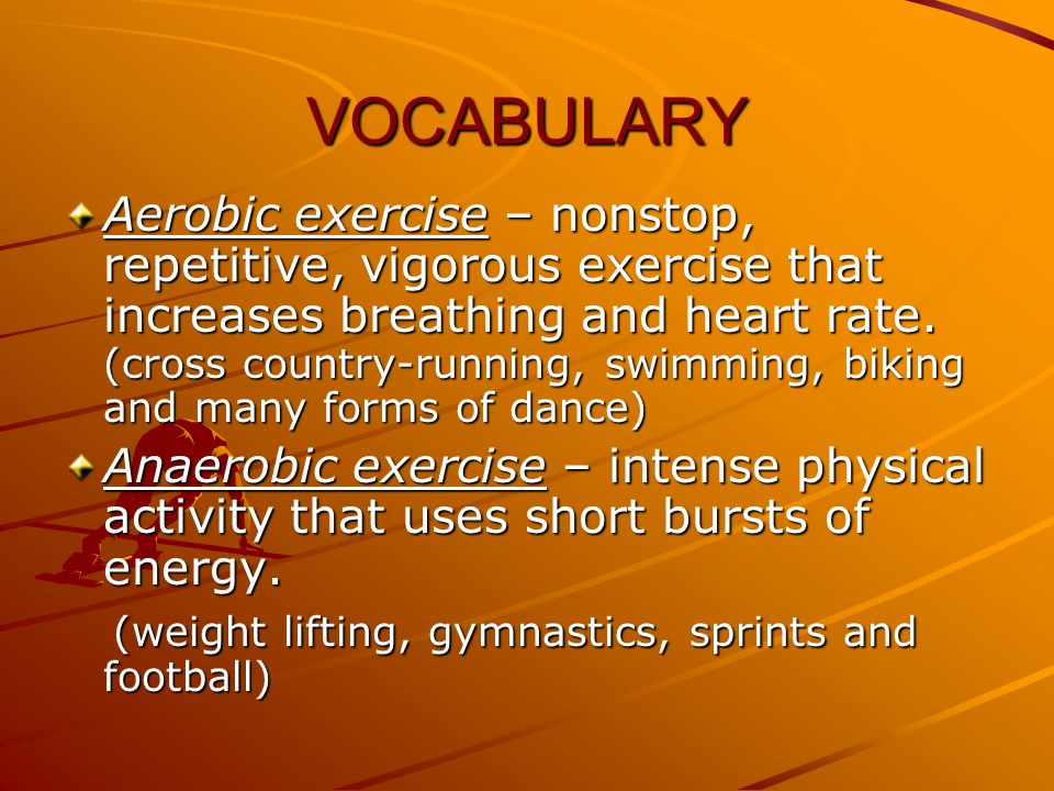 FITNESS What are the two different types of exercise called