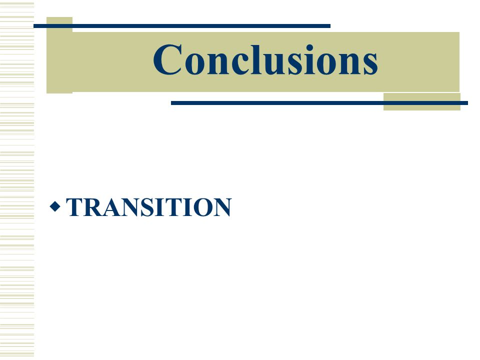 Conclusions  TRANSITION