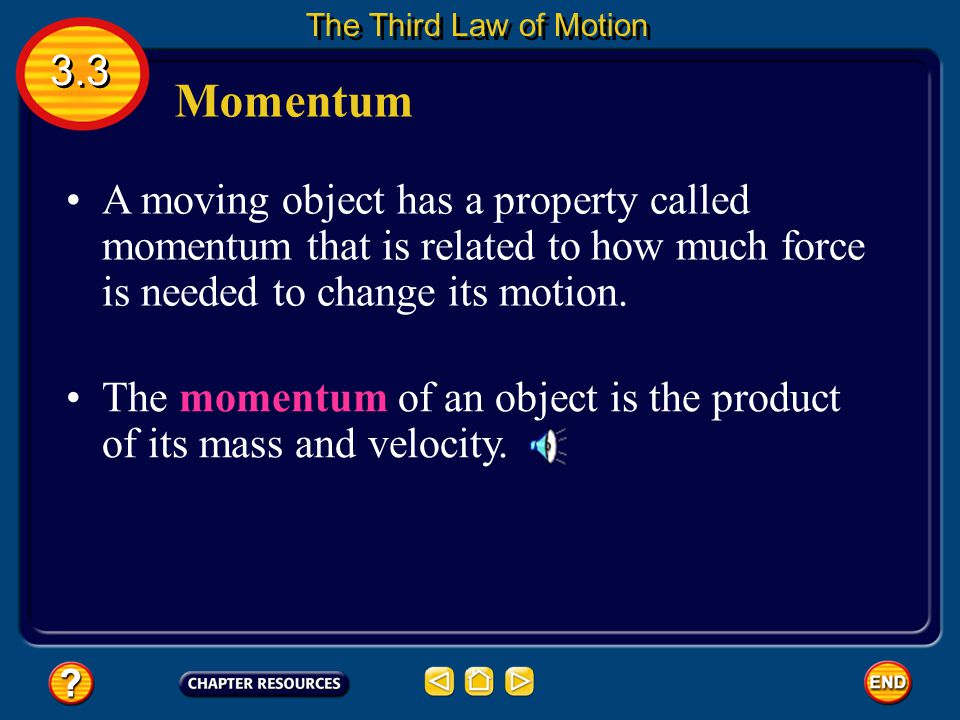3.3 Section Check Question 3 When two objects collide, what happens to their momentum?