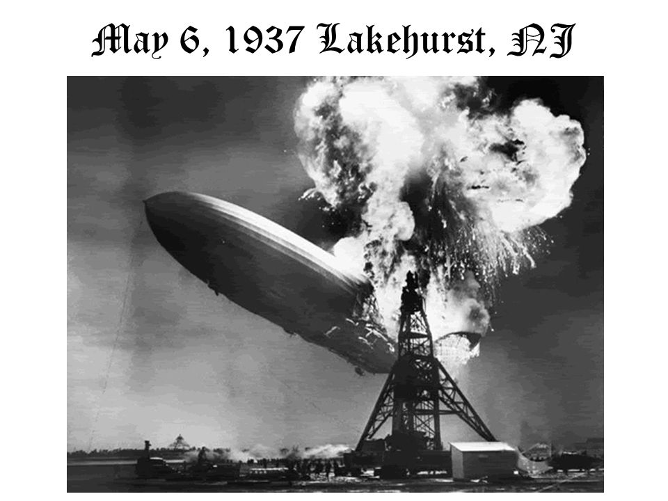 May 6, 1937 Lakehurst, NJ