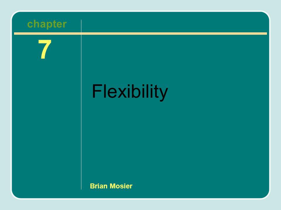Brian Mosier Flexibility 7 chapter