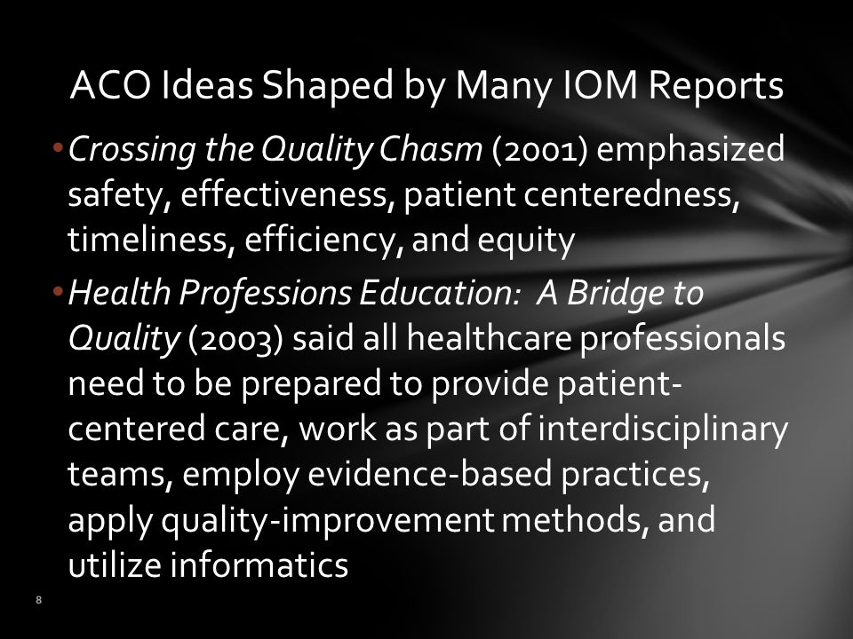 Maximum reimbursement is going to be tied increasingly to realizing the highest levels of quality and millions of dollars are at stake, e.g., Anthem contract Readmission penalties already exist and additional penalizations are likely to be instituted if organizations do not meet quality goals