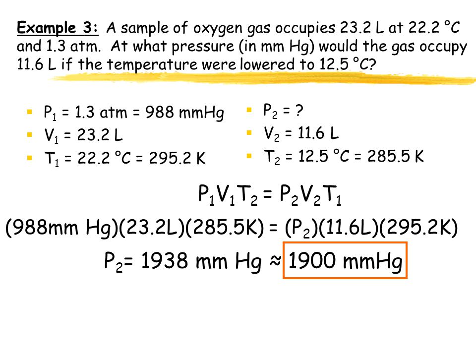 Example 2: A sample of gas occupies 10.0 L at 240°C under a pressure of 80.0 kPa. At what temperature would the gas occupy 20.0 L if we increased the