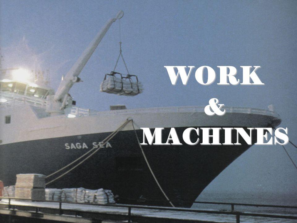 WORK &MACHINES