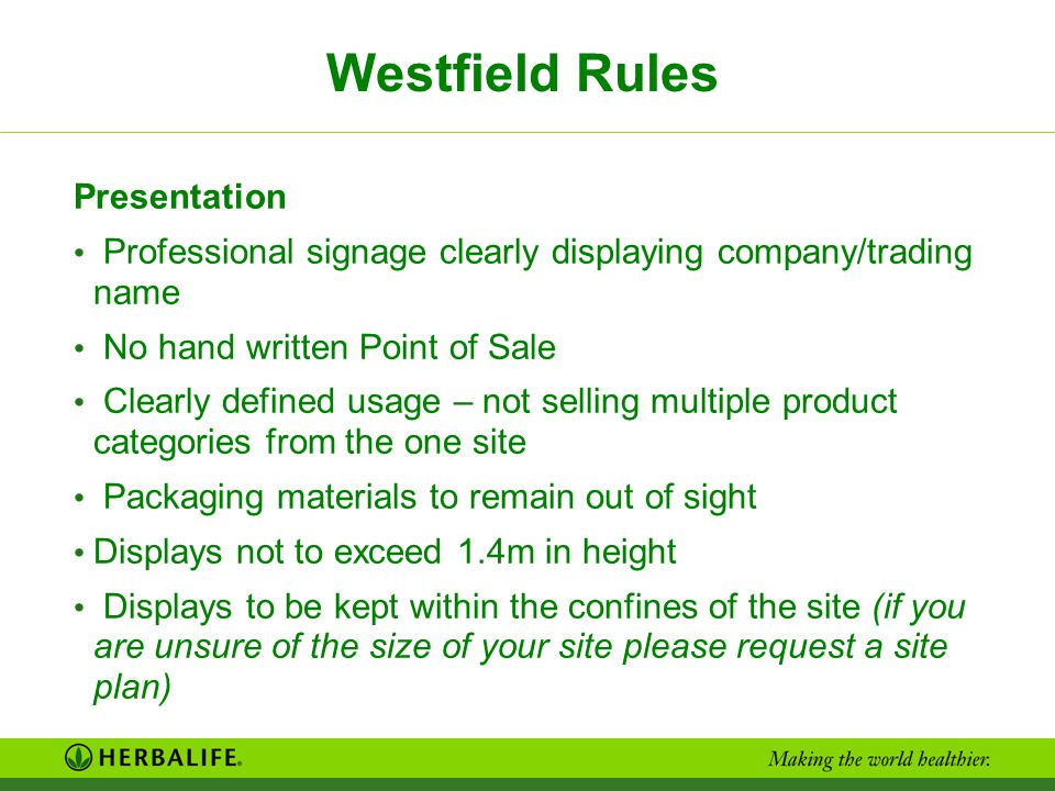 Westfield Rules Presentation Professional signage clearly displaying company/trading name No hand written Point of Sale Clearly defined usage – not se