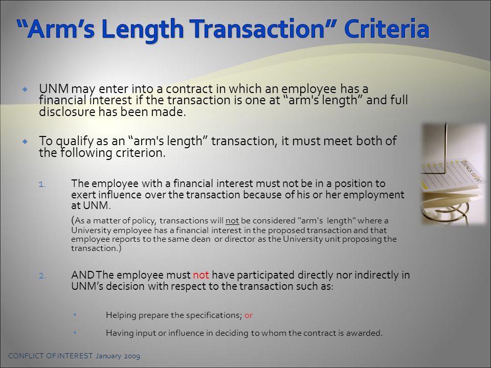  UNM may enter into a contract in which an employee has a financial interest if the transaction is one at arm s length and full disclosure has been made.
