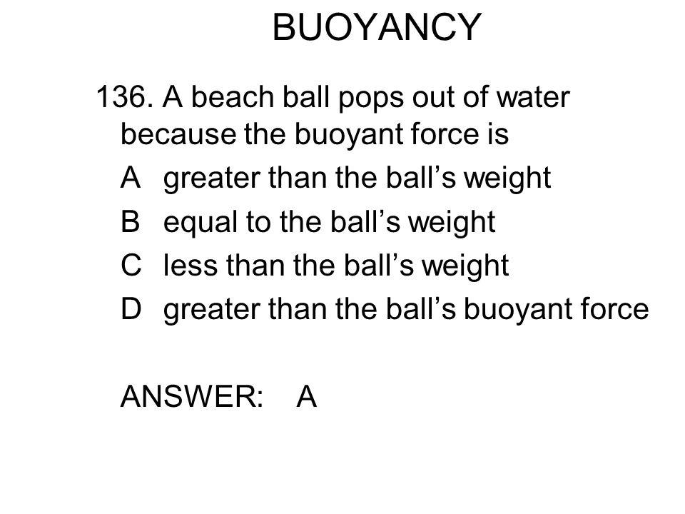 BUOYANCY 136.