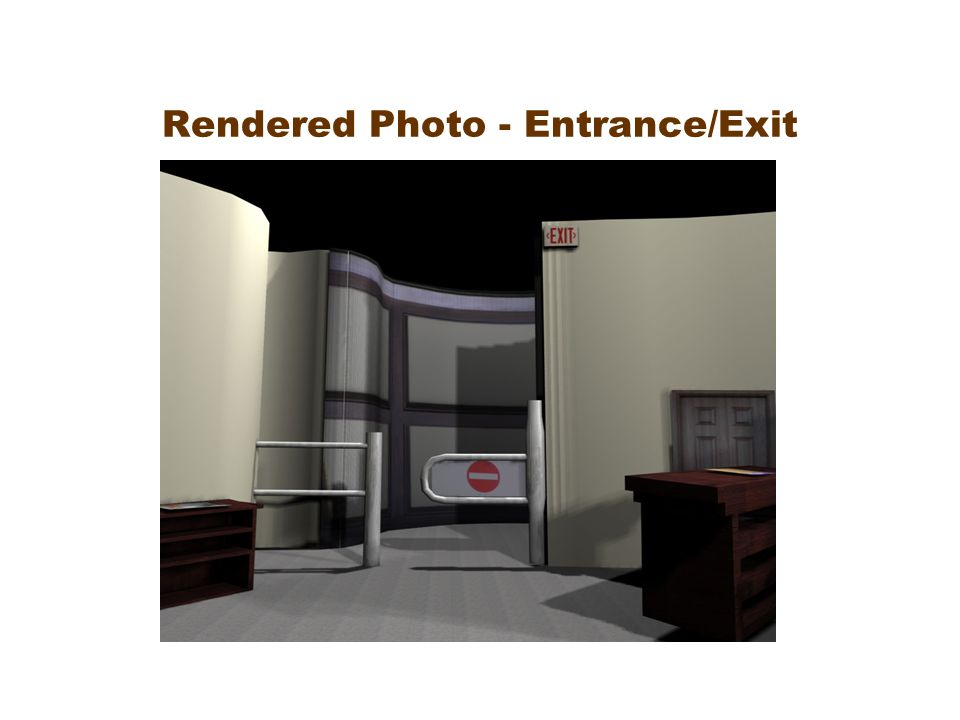 Rendered Photo - Entrance/Exit