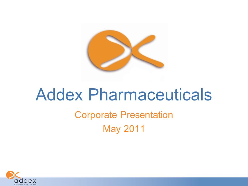Addex Pharmaceuticals Corporate Presentation May 2011