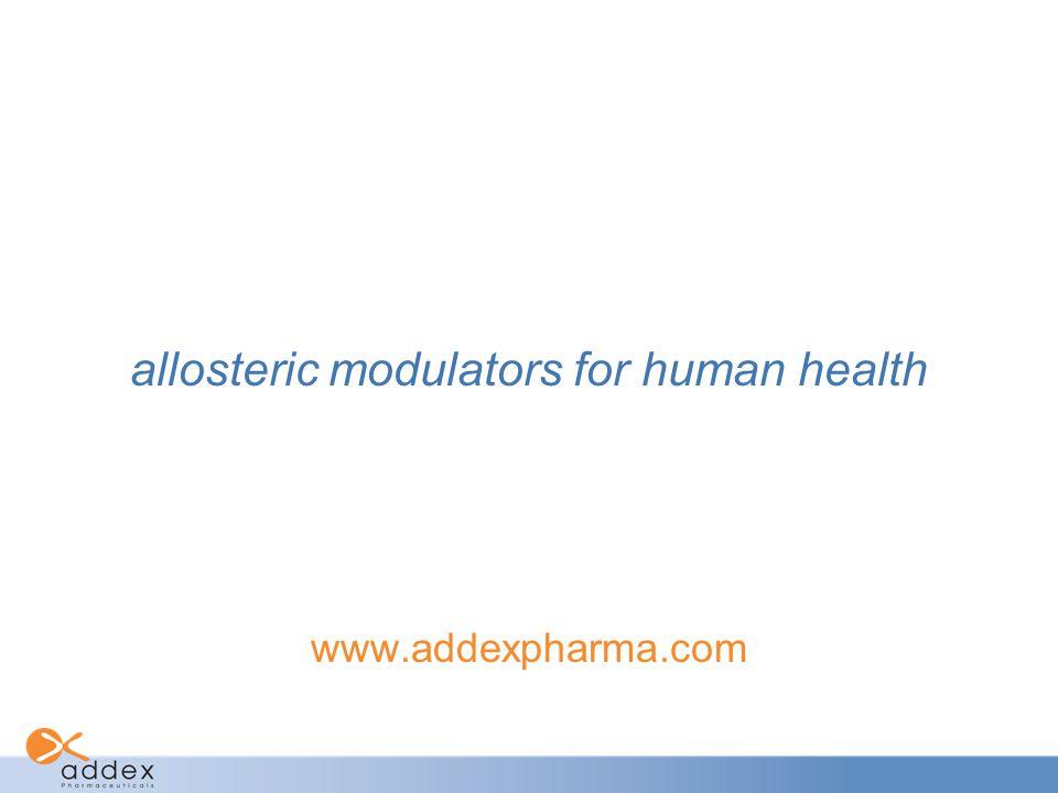 allosteric modulators for human health www.addexpharma.com