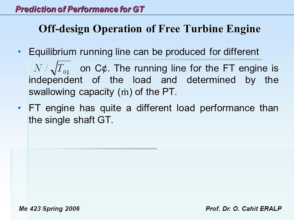 Prediction of Performance for GT Me 423 Spring 2006Prof.
