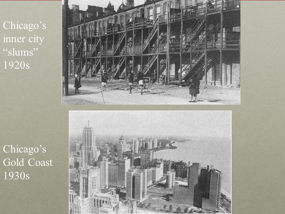 "Chicago's Gold Coast 1930s Chicago's inner city ""slums"" 1920s"