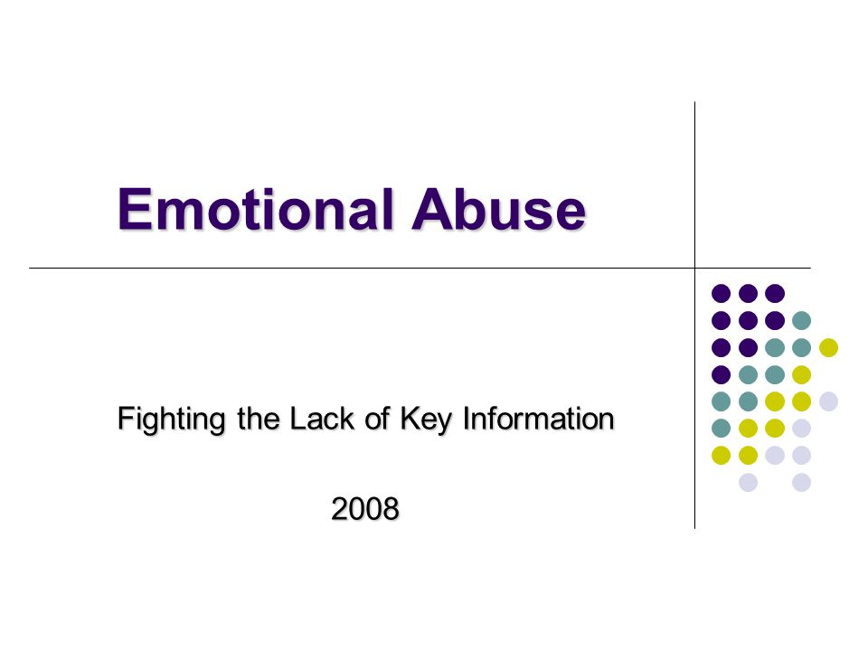 What Is Emotional Abuse.It's a form of violence.