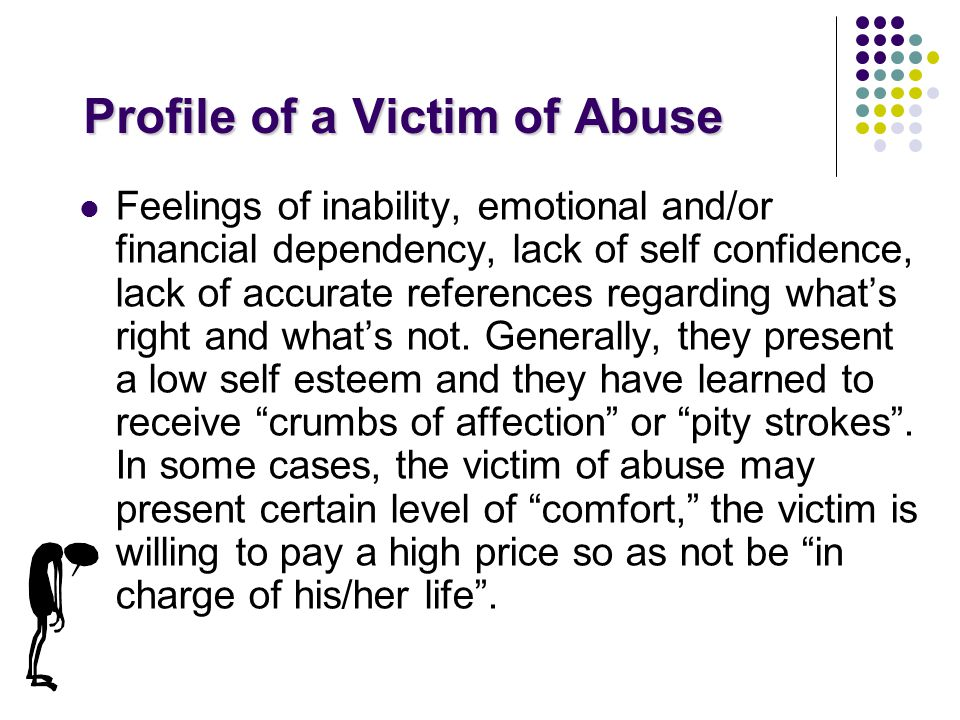 Some Signs of Abuse There are some Red Flag alerts or symptoms of abuse that are more subtle than others that are more tangible.