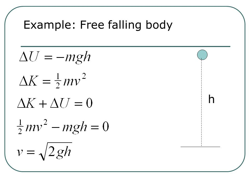 Conservation Of Mechanical Energy If forces acting on the body are conservative
