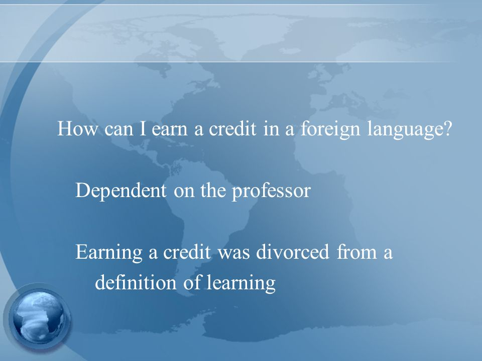 How can I earn a credit in a foreign language.