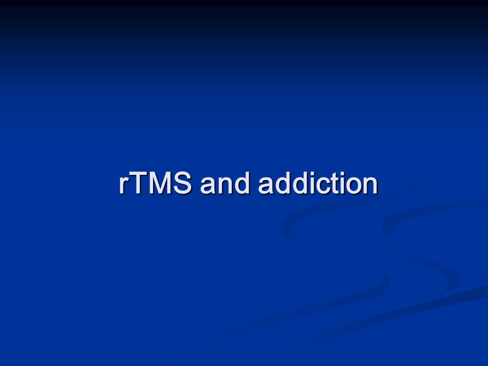 rTMS and addiction
