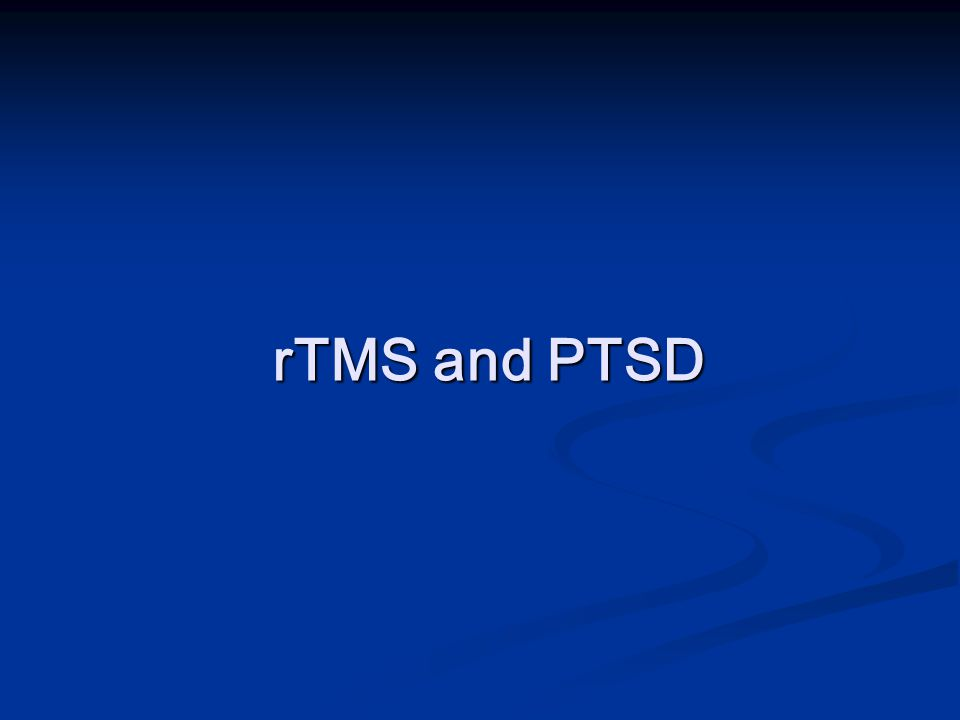 rTMS and PTSD