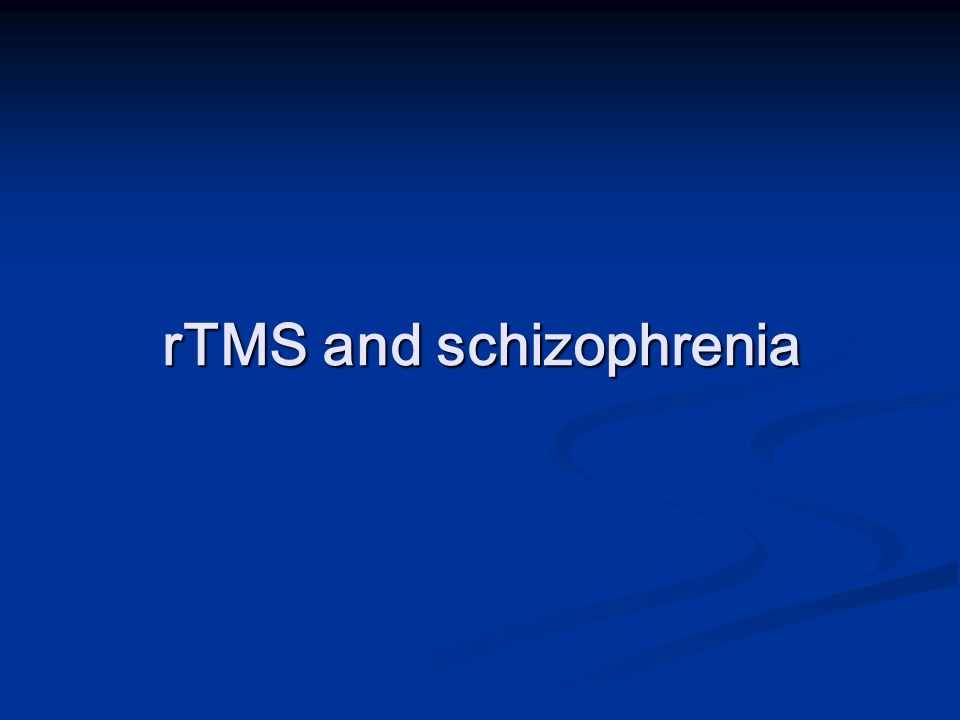 rTMS and schizophrenia