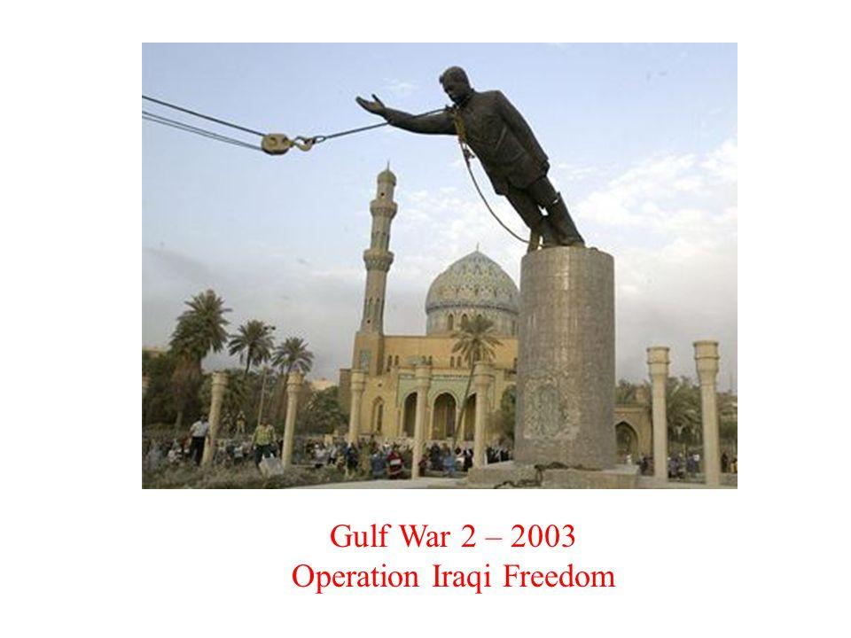 Gulf War 2 – 2003 Operation Iraqi Freedom