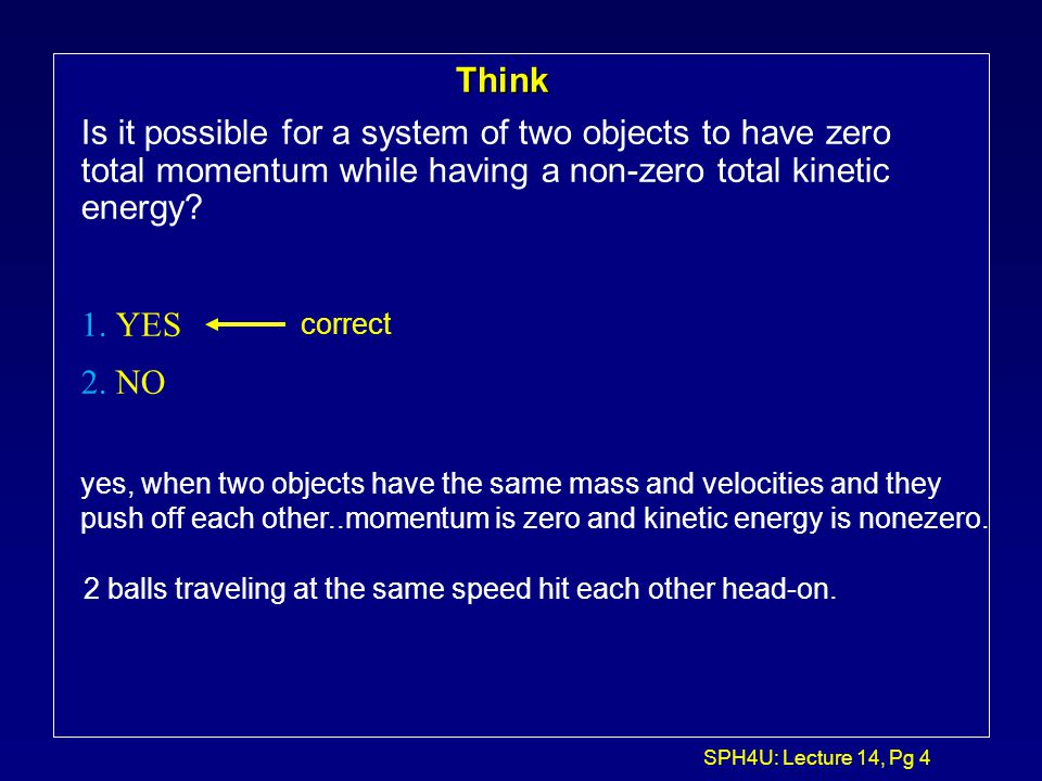 SPH4U: Lecture 14, Pg 24 Inelastic collision in 2-D...