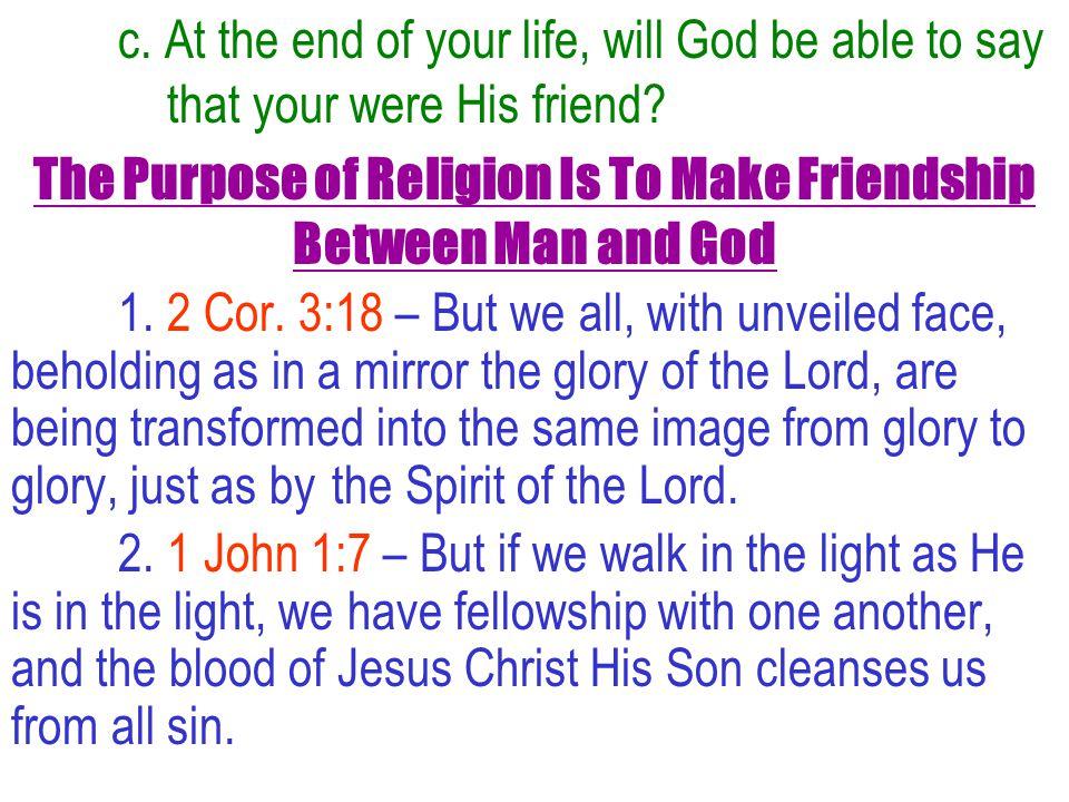 Am I God's Friend.1. Do I Share Vital Information with Him Through Prayer.