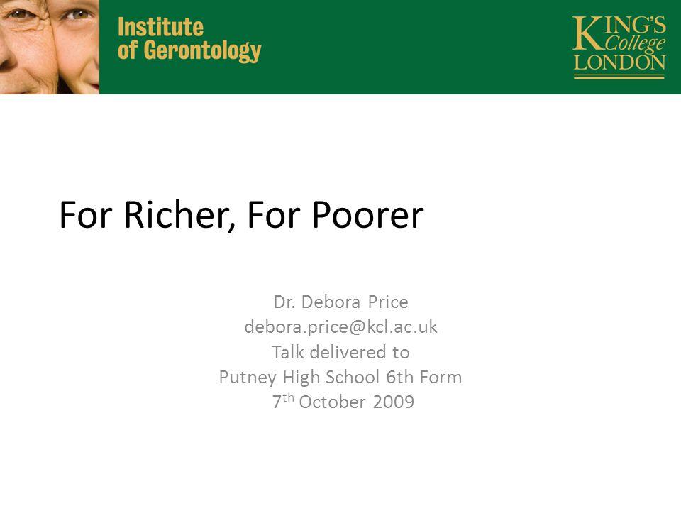 For Richer, For Poorer Dr.
