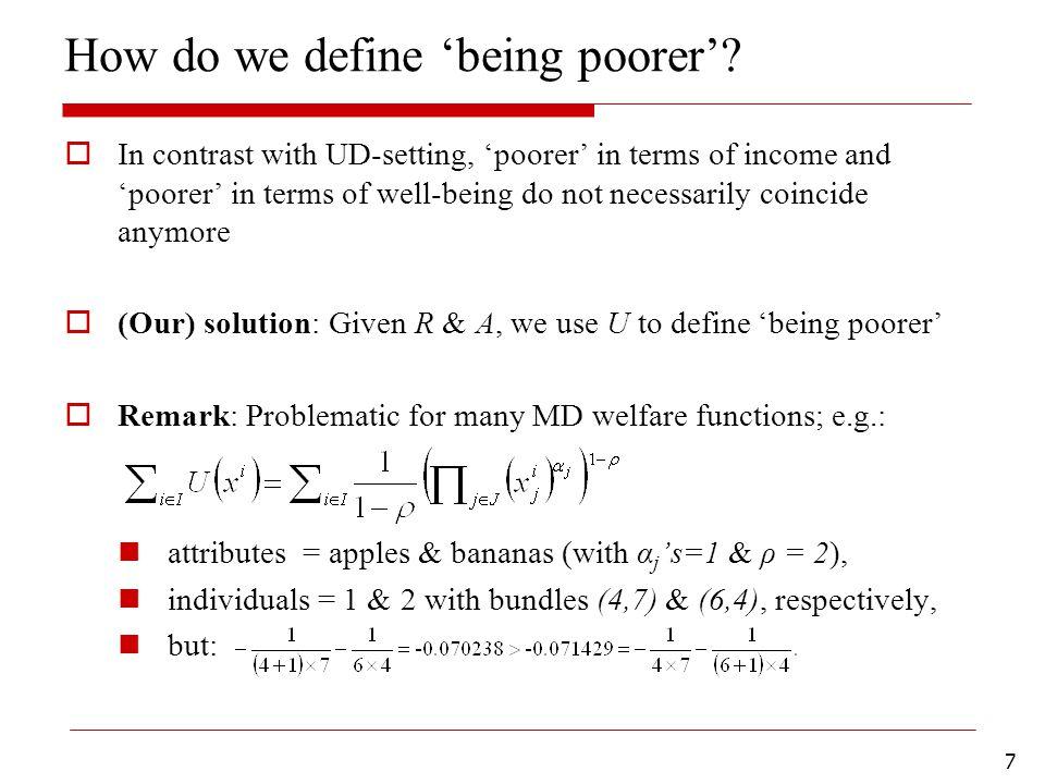 7 How do we define 'being poorer'.